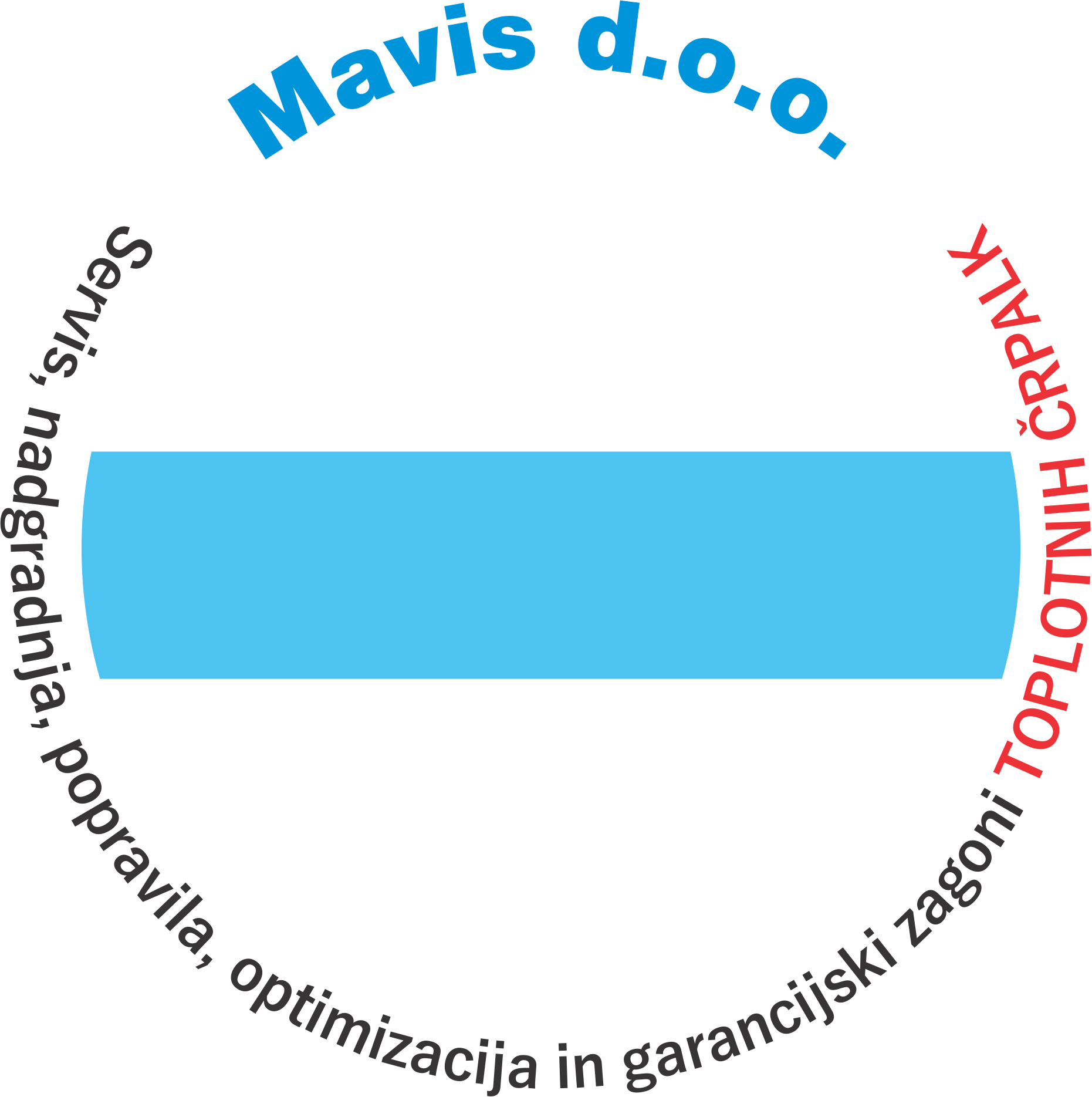 Osnovni zapis: Mavis d.o.o. Servis, nadgradnja, popravila, optimizacija in garancijski zagoni TOPLOTNIH ČRPALK.