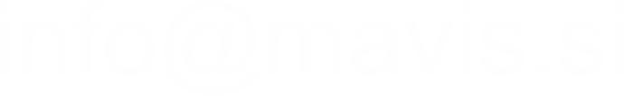 Naslov spletne pošte za stranke: Info@mavis.si